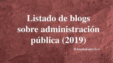 Blogs sobre administración pública que deberías seguir en 2019