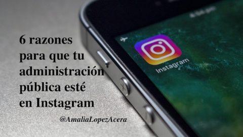 6 razones por las que tu administración pública tiene que estar en Instagram
