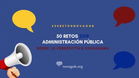 50 retos de las Administraciones públicas en 2019 desde la perspectiva ciudadana