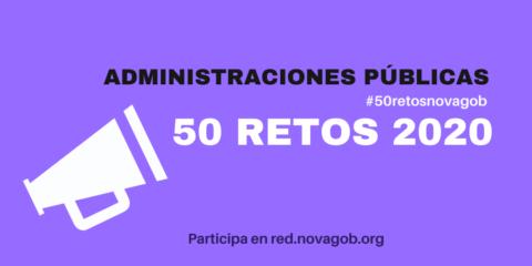 Os presentamos los 50 retos de las Administraciones Públicas para 2020#50retosNovagob