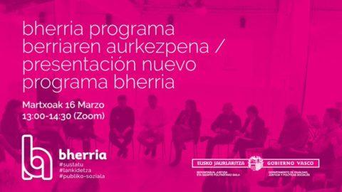 Bherria inicia un nuevo ciclo con un programa sostenido para fortalecer la colaboración público-social en Euskadi